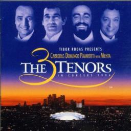 Carreras/Domingo/Pavarotti - 3 Tenors In Concert 1994