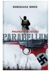 Parabellum Tom 1 Prędkość ucieczki wydanie 2017