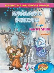 Magiczna Kolekcja Bajek. Tom 10. Królowa śniegu + CD