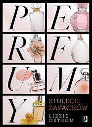 Perfumy Stulecie zapachów
