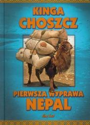 Pierwsza wyprawa. Nepal