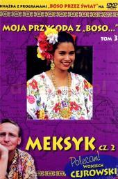 """Moja przygoda z """"Boso.."""" Tom 3. Meksyk cz. 2 + DVD"""