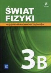 Fizyka GIM 3B Świat fizyki ćwiczenia