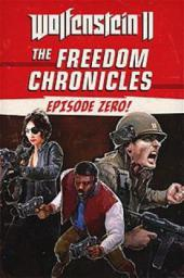 Wolfenstein II: The New Colossus - The Freedom Chronicles: Episode Zero, ESD