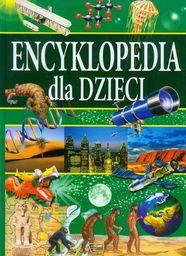Encyklopedia dla dzieci. Zadziwiający świat faktów