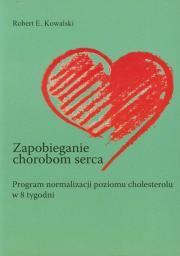 Zapobieganie chorobom serca. Program normalizacji poziomu cholesterolu...