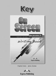On Screen Upper-Inter. B2+ Writing Book Key