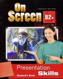 On Screen B2+ Presentation skills SB