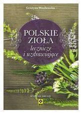 Polskie zioła lecznicze i uzdrawiające w.II