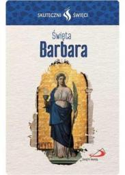 Karta Skuteczni Święci. Święta Barbara