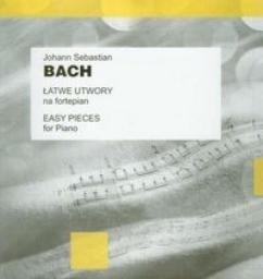 J.S. Bach. Łatwe utwory na fortepian PWM