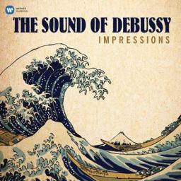 Debussy Claude: Impressions - The Sound of Debussy