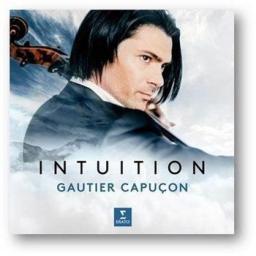 Capucon Gautier - Intuition