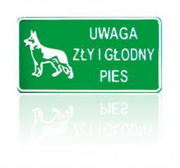 Tablica 15x29cm Uwaga Zły i Głodny Pies - D P2