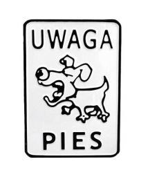 Tablica 15x20cm Uwaga Pies - M P20