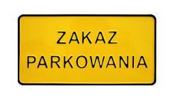 Tablica 15x29cm Zakaz Parkowania C5