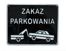 Tablica 15x29cm Zakaz Parkowania B2
