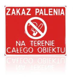 Tablica 15x29cm Zakaz Palenia Na Terenie Całego Obiektu - B4