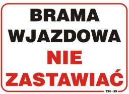 Tablica 35x25cm BRAMA Wjazd Nie Zastawiać - TBI-23
