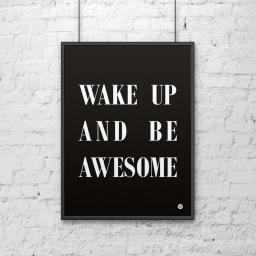 Plakat metalowy DekoSign Plakat dekoracyjny 50x70cm WAKE UP AND BE AWESOME czarny