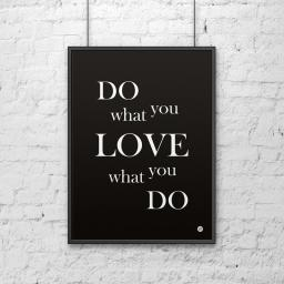 Plakat metalowy DekoSign Plakat dekoracyjny 50x70cm DO WHAT YOU LOVE WHAT YOU DO czarny