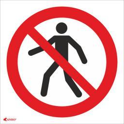 ANRO Tabliczka Zakaz przejścia (IP1/C1/F)