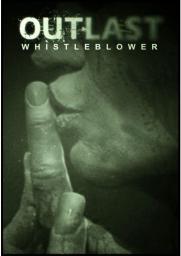 Outlast - Whistleblower, ESD