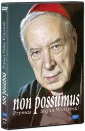 Non possumus. Prymas Stefan Wyszyński