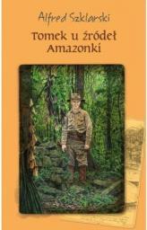 Tomek u źródeł Amazonki BR w.2018