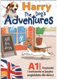 Harry the Dog's Adventures A1 czytanki i ćw. j.ang