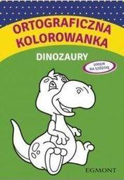Książ. Ortograficzna kolorowanka z dinozaurami  EGMONT - 9788328131934