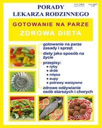Gotowanie Na Parze Zdrowa Dieta Porady Lekarza Rodzinnego (30444272)