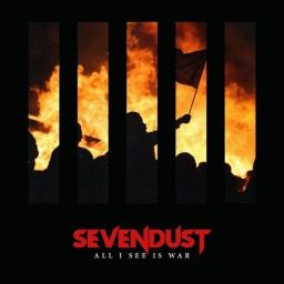 Sevendust - All I See Is War