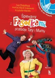 Śpiewamy z Fasolkami Piosenki Taty i Mamy + CD (280579)