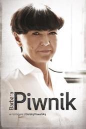 arbara Piwnik w rozmowie z Dorotą Kowalską