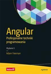 Angular. Profesjonalne techniki programowania (wyd. II)