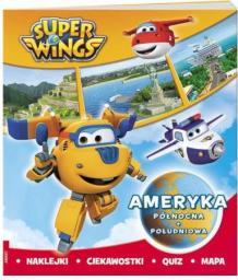 Ameet Super Wings. Ameryka Północna i Południowa