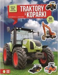 Zielona Sowa Uczę Się, Bawię, Przyklejam. Traktory I Koparki