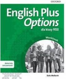 Ćwiczenia English Plus Options 8 WB + Online Practice