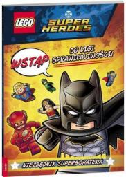 LEGO(R) DC Comics Super Heroes. Wstąp do Ligi...