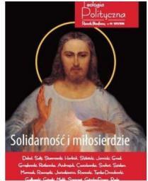 Teologia Polityczna nr 10 2017/2018 Solidarność i miłosierdzie