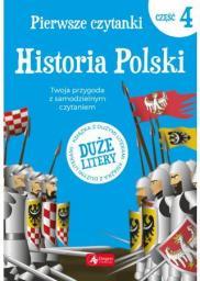 Pierwsze czytanki, część 4. Historia Polski