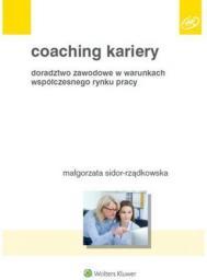 Coaching kariery. Doradztwo zawodowe w warunkach..