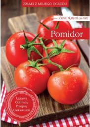 Smaki z mojego ogrodu. Pomidor