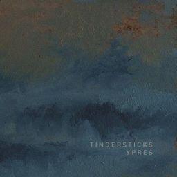 Tindersticks Ypres