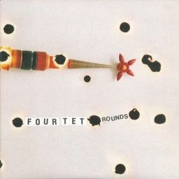 Four Tet ‎ Rounds