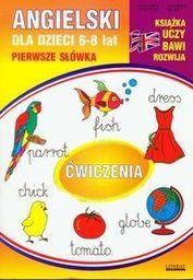 Angielski dla dzieci 10. 6-8 lat. Pierwsze słowka. Ćwiczenia.