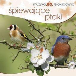 Muzyka relaksacyjna. Śpiewające ptaki