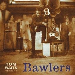 Tom Waits Orphans (Bawlers Remastered)