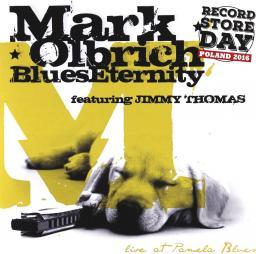 Mark Olbrich Blues Eternty Live At Pamela Blues RSD